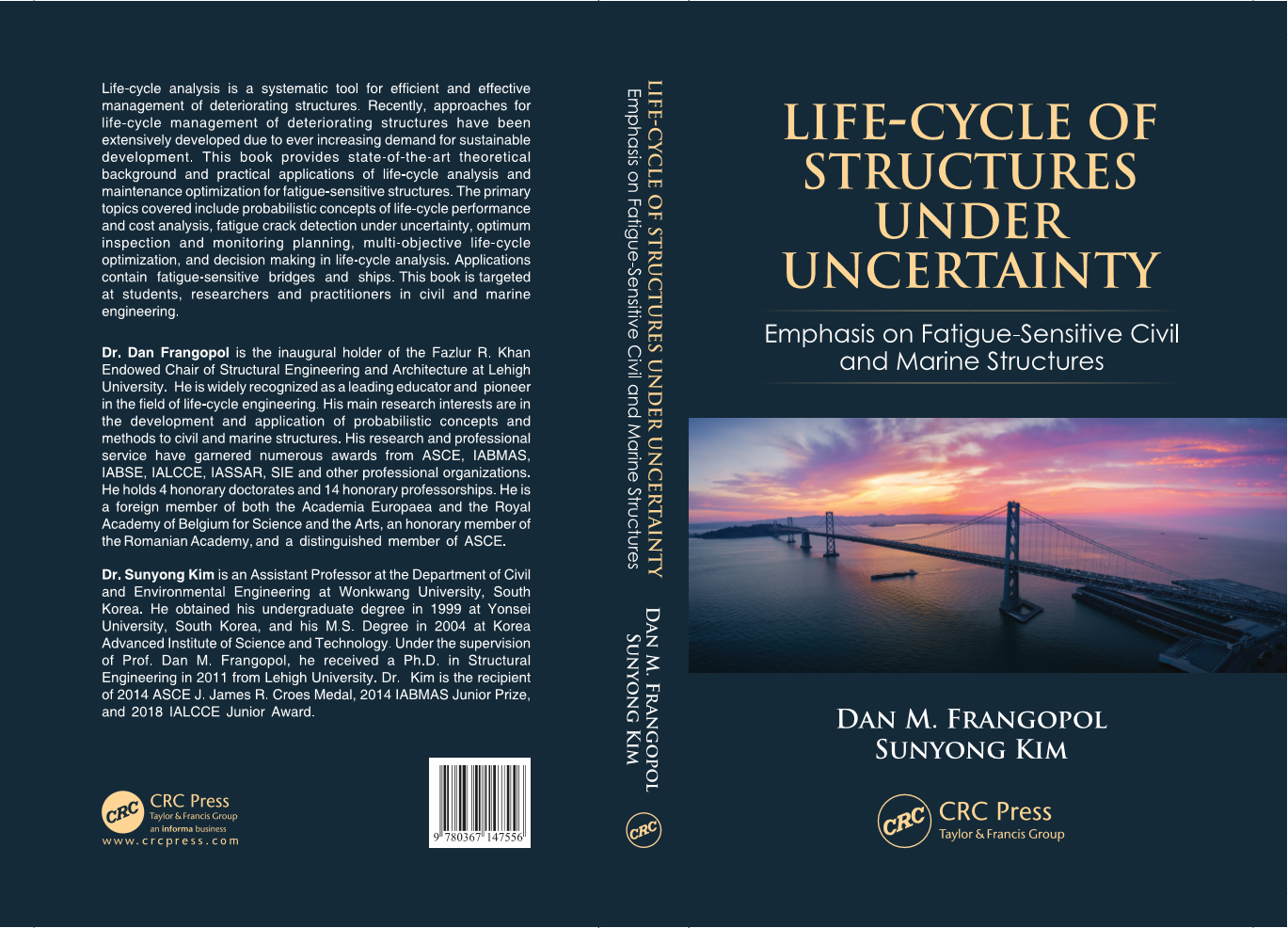 The cover of Life-Cycle of Structures Under Uncertainty: Emphasis on Fatigue-Sensitive Civil and Marine Structures.